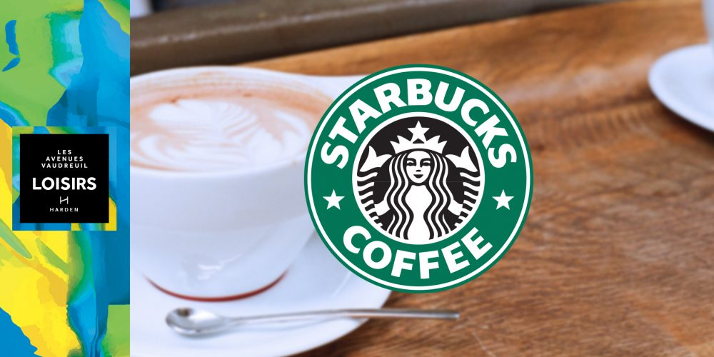 STARBUCKS – NOW OPEN AT OUR AVENUE LOISIRS