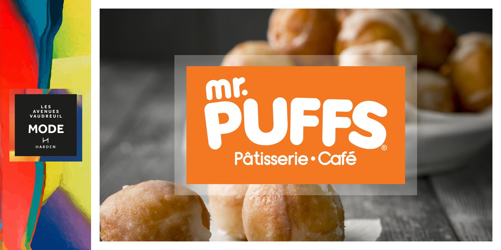 Mr. Puffs est maintenant ouvert à l'Avenue Mode